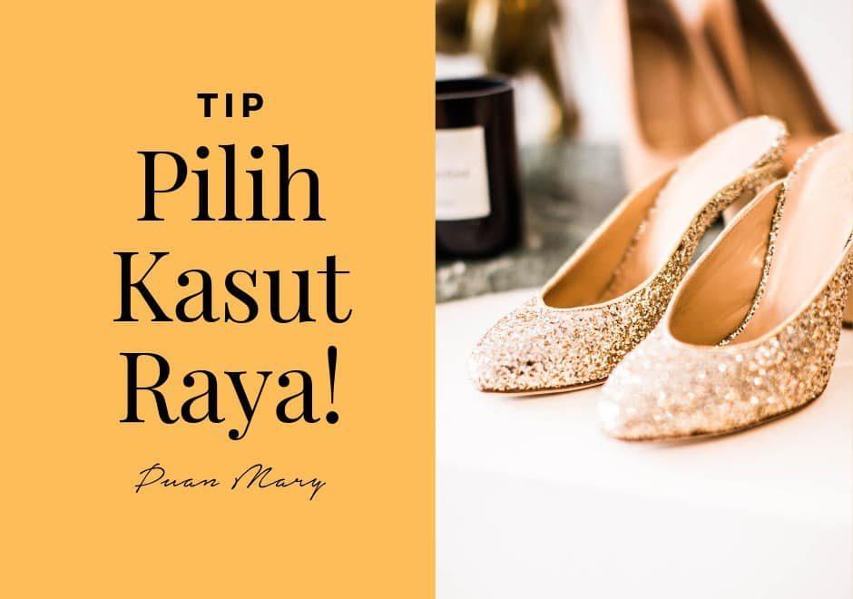 Tip Pilih Kasut Raya