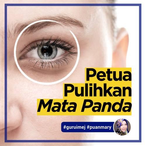 """Cara Menghilangkan """"Mata Panda"""""""