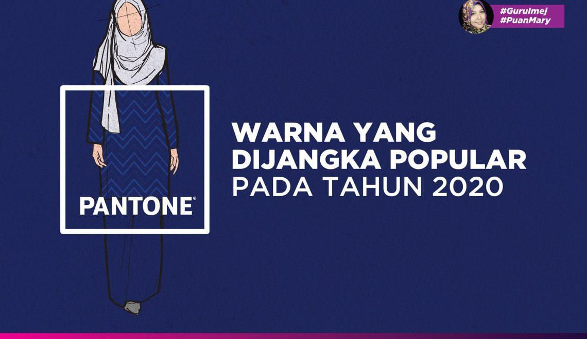 Warna Baju dan Fesyen Paling Popular Tahun 2020
